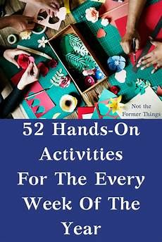 11 hands on activity ideas for early childhood special 52 hands on activities for the every week of the year
