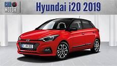 hyundai i20 2019 hyundai i20 2019 una ligera actualizaci 243 n