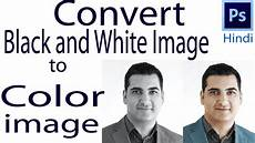 how to convert black and white image to color image