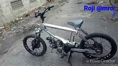 Modifikasi Motor Jadi Sepeda Bmx by Modif Motor Jialing Jadi Sepeda Bmx