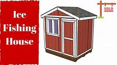 ice fishing house plans free ice fishing house plans youtube