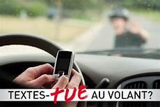 amende telephone au volant 171 textes quot tue quot 187 op 233 ration nationale pour contrer les