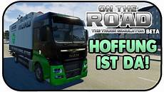 die hoffung ist da on the road beta 01 on the road