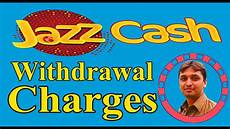 jazz cash charges how much jazz cash account withdrawal charges all charges table urdu youtube