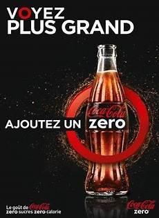 Coca Cola Zero Propose D Ajouter Un Z 233 Ro