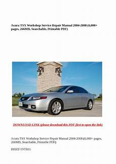 auto manual repair 2008 acura tsx on board diagnostic system acura tsx workshop service repair manual 2004 2008 6 000 pages 266mb searchable printable