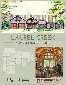 hybrid timber frame house plans laurel creek hybrid timber frame cabin plan timber frame