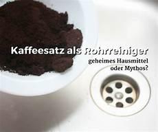 Kaffeesatz Als Rohrreiniger Geheimes Hausmittel Oder