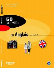 50 Activit 233 S En Anglais Au Cycle 2 R 233 F 31000a79 Prix