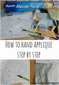 embroidery applique tutorial applique how to step by step freezer paper applique