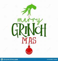 merry christmas with grinch calligraphy phrase for christmas stock vector illustration of