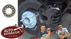 Ford Focus 2 Radlager Hinten Wechseln Mechaniker24