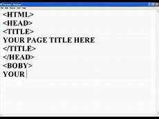 how to create a html how to create html web page using notepad youtube