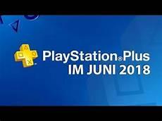 ps plus juni 2018 ps plus ps4 spiele im juni 2018