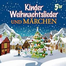 cd kinder weihnachtslieder und m 228 rchen various artists