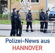 Aktuelle Nachrichten Hannover - polizei nachrichten aus hannover vom 10 juni 2019