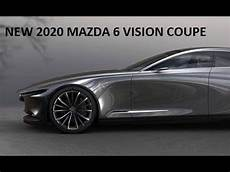 new 2020 mazda 6 vision coupe concept preview