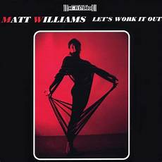 Let S Work It Out Matt Williams Mp3 Downloads