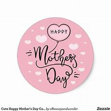 printable mothers day stickers 20598 happy s day calligraphy sticker zazzle happy mothers day happy mothers