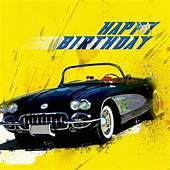 Corvette Birthday  Happy Cards
