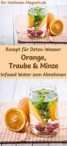 Orangen Trauben Minze Wasser Rezept F 252 R Infused Water