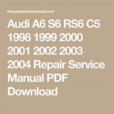 audi a6 service repair manual online download 1995 1996 1997 1998 1999 2000 2001 2002 audi a6 s6 rs6 c5 1998 2004 repair service manual pdf download audi audi a6 pdf download