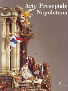 storia del presepe napoletano associazione presepistica napoletana