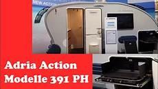 Wohnwagen Vorstellung Die 391 Ph Modelle