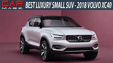 xc40 release date usa 2018 volvo xc40 usa specs price and release date