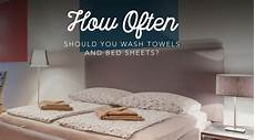 how often should you wash towels and bed sheets
