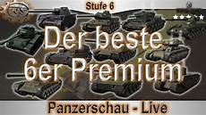 welcher 6er premium ist der beste world of tanks