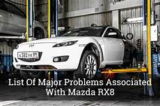 List Of Major Problems Associated With Mazda Rx8 Update 2017