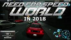 Need For Speed 2018 Need For Speed World In 2018