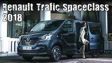 Renault Trafic 2018 - all new 2018 renault trafic spaceclass luxury