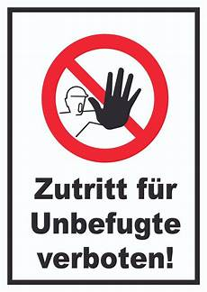 verbotsschild zutritt f 252 r unbefugte verboten verbot