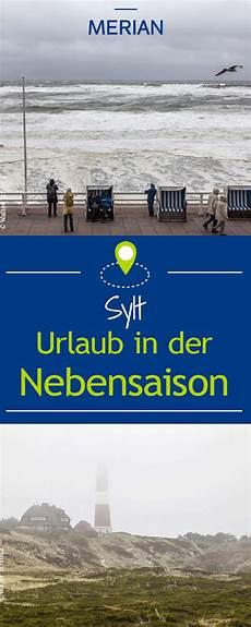 Sylt In Der Nebensaison Sylt Sylt Sylt Urlaub Und