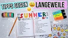 Summer Bucketlist Was Tun Gegen Langeweile In Den