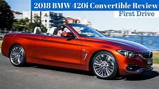 2018 Bmw 420i Convertible Review Drive