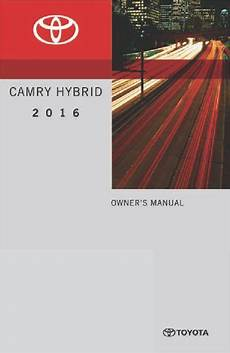car repair manual download 2010 toyota camry hybrid auto manual 2016 toyota camry hybrid owner s manual pdf 576 pages