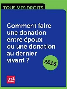 Ebook Comment Faire Une Donation Entre 233 Poux Ou Une