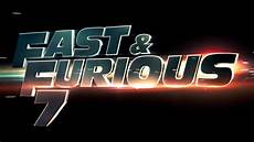 the fast and the furious 7 fast furious 7 trailer