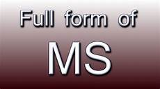 ms full form full form of ms youtube