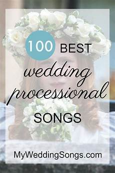 Processional Songs