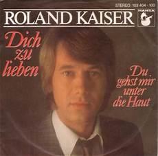 roland kaiser dich zu lieben vinyl shop roland kaiser dich zu lieben vinyl singles