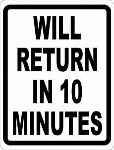 in 10 minuten will return in 10 minutes sign signs by salagraphics