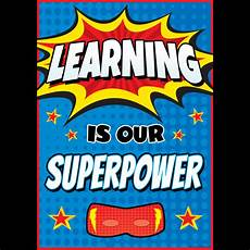 school posters learning is our superpower classroom