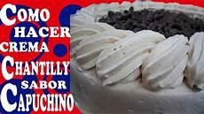 crema chantilly in gravidanza crema para batir tipo chantilly sabor capuchino 191 como hacerla youtube