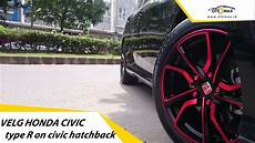 Modifikasi R 2018 by Velg Mobil Honda Civic Type R Ring 17 On Honda Civic