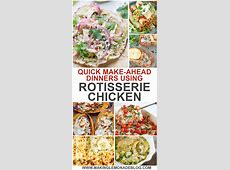 These quick and easy dinner recipes using rotisserie
