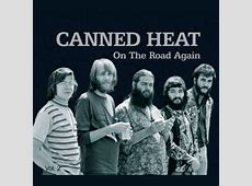 On The Road Again CANNED HEAT MP3 File Download